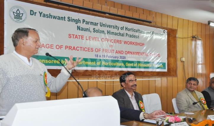 नौणी विवि में किए शोध किसानों के खेतों-बगीचों तक पहुंचे, ऐसा करें प्रावधान