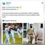 'रियल वर्ल्ड हीरो': ICC ने कोरोना संकट में फर्ज निभाने वाले जोंगिदर शर्मा को किया Salute