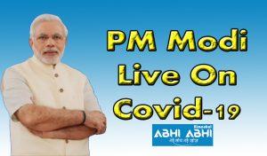 PM Modi Live On Covid-19
