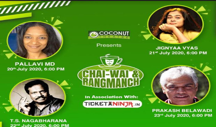 """Coconut Theatre connects the World Theatre through """"Chai-Wai and Rangmanch – 2020"""""""