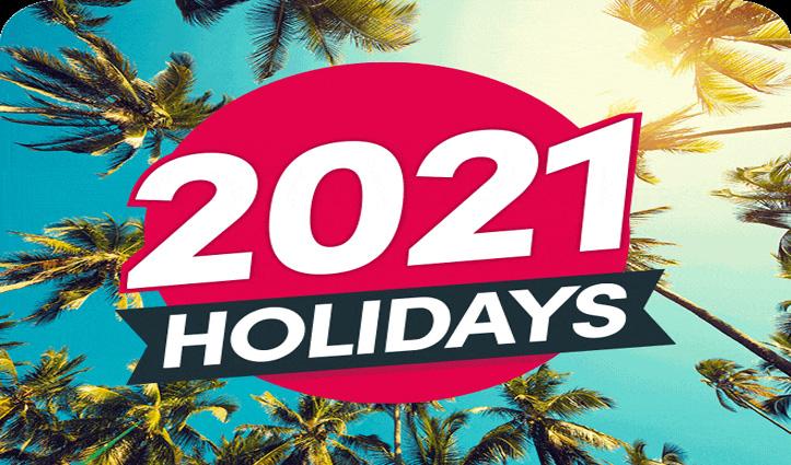#2021 में घूमने का है प्लान, यहां पढ़िए पूरे साल की छुट्टियों की डिटेल